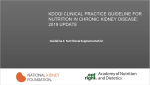Speakers Guide - KDOQI Clinical Practice Guideline for Nutrition in CKD: 2020 Update: Guideline 4