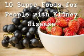 10 Superfoods for People with Kidney Disease