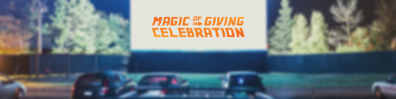 magic of giving celebration at the drive in