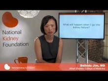Video: What will happen when I go into kidney failure?