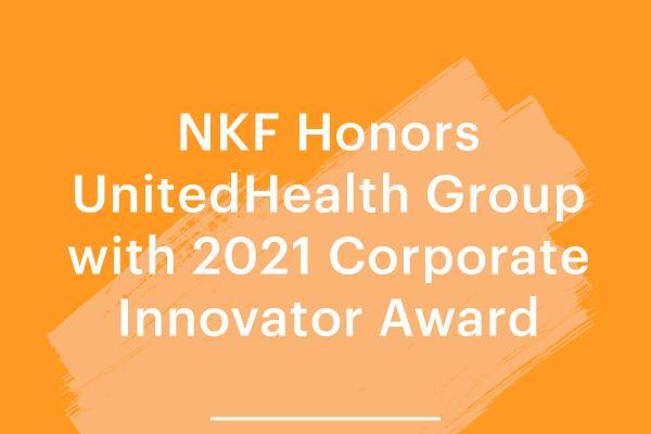 NKF Honors UnitedHealth Group with 2021 Corporate Innovator Award