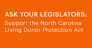 Ask Your Legislature: Support the North Carolina Living Donor Protection Act