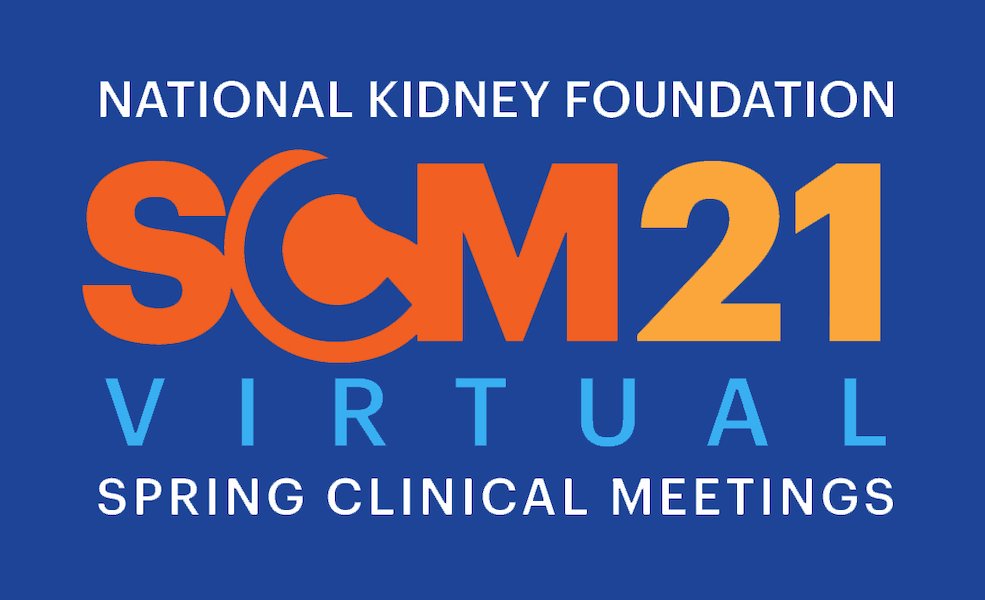 National Kidney Foundation Virtual Spring Clinical Meetings - April 6-10, 2021